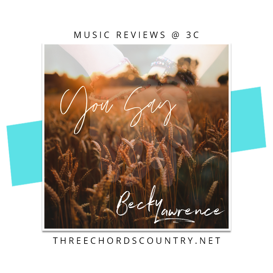 Becky Lawrence - You Say
