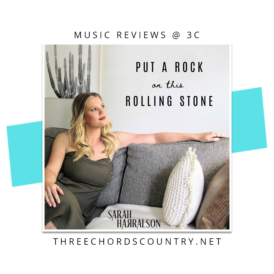 Sarah Harralson - Put A Rock On This Rolling Stone