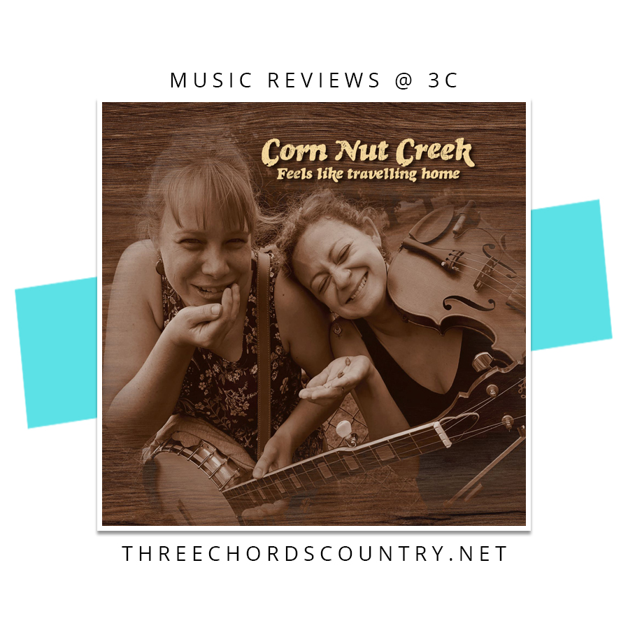 Corn Nut Creek - Feels Like Travelling Home