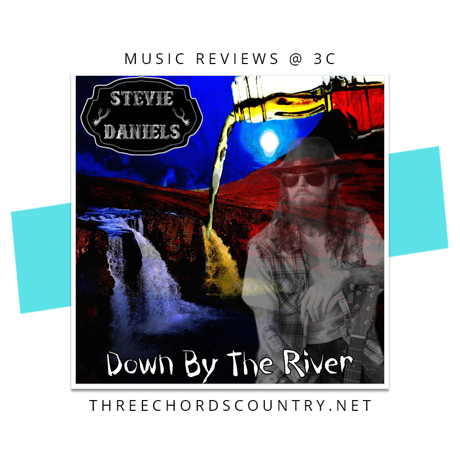 Stevie Daniels - Down By The River