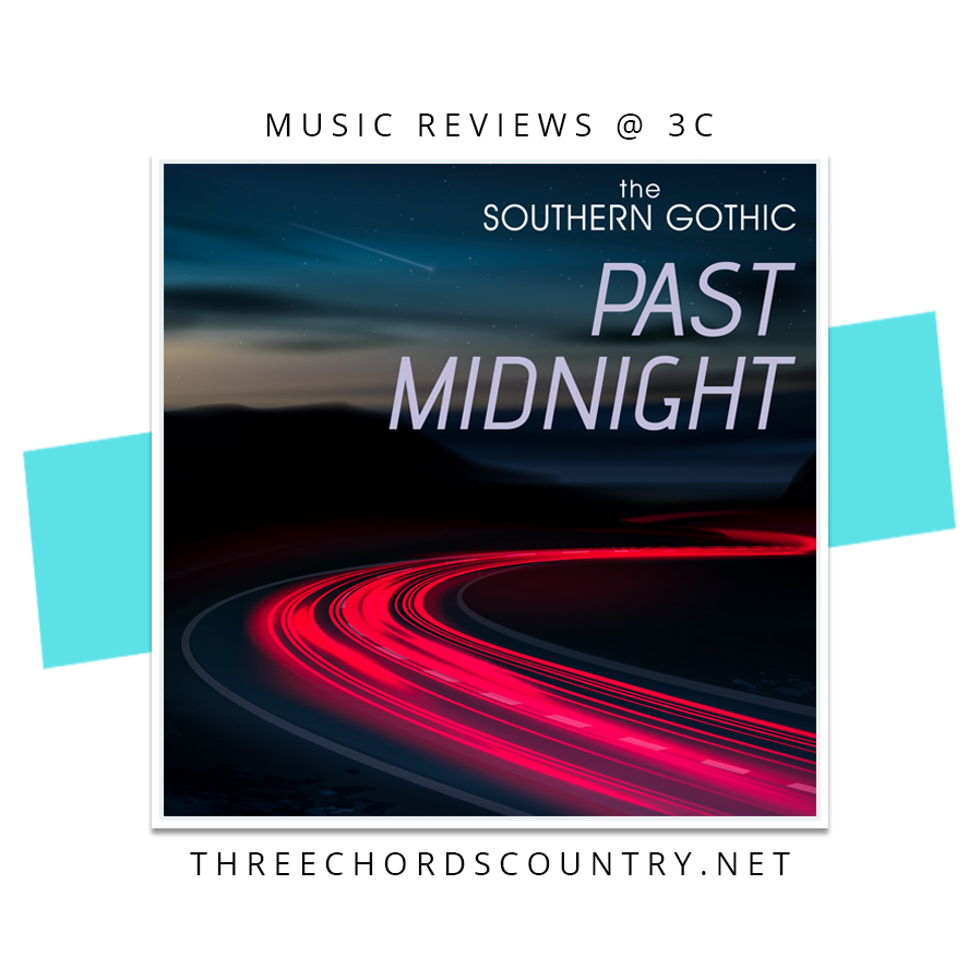the Southern Gothic - Past Midnight