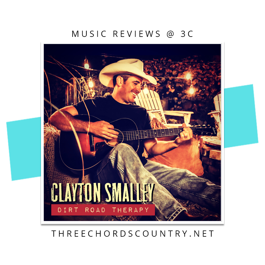 Clayton Smalley - Dirt Road Therapy EP