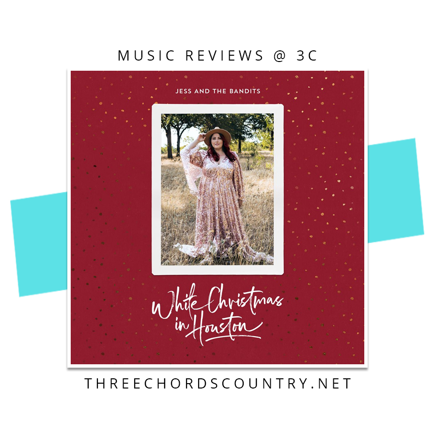 Jess and the Bandits - White Christmas In Houston