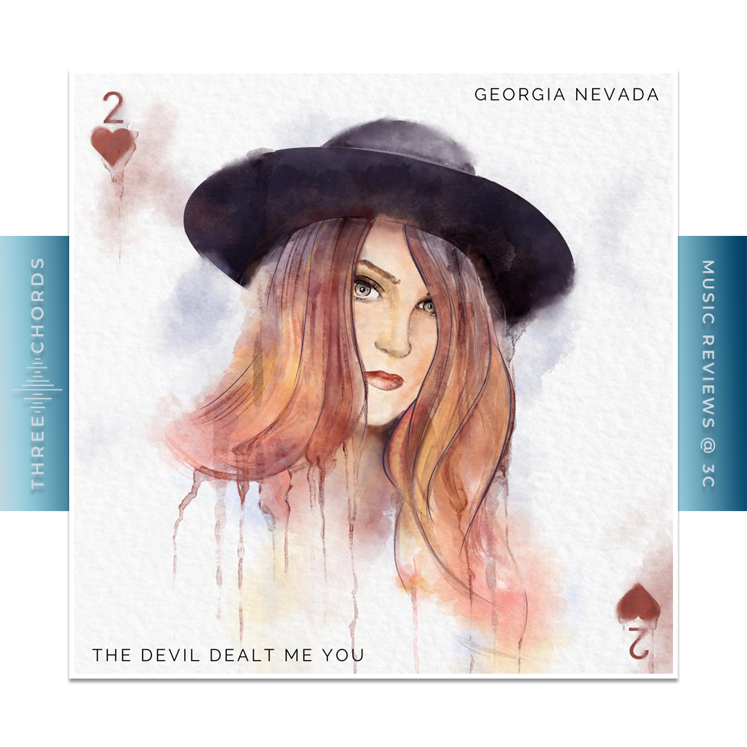 Georgia Nevada - The Devil Dealt Me You