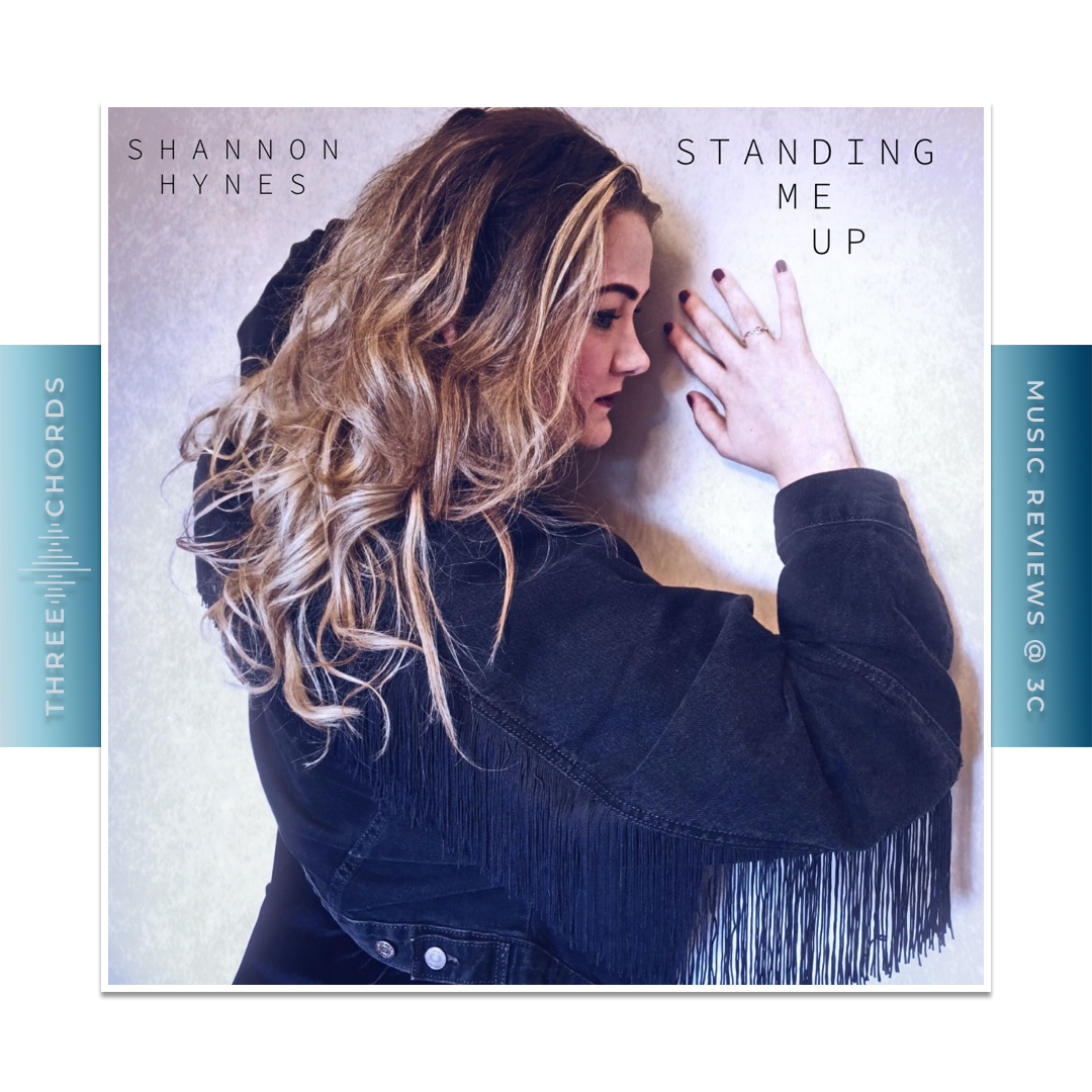 Shannon Hynes - Standing Me Up