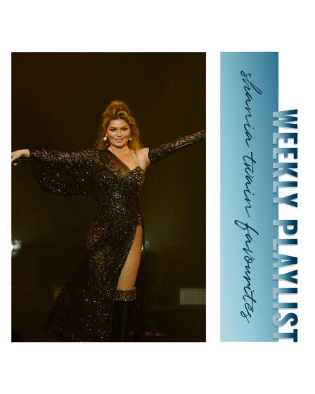 Weekly Playlist #48: shania twain favourites