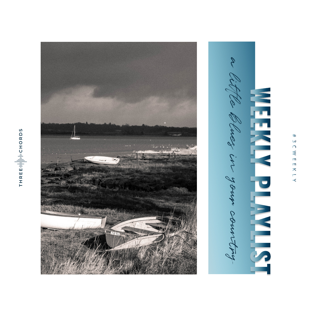 Weekly Playlist #53: a lil blues in your country
