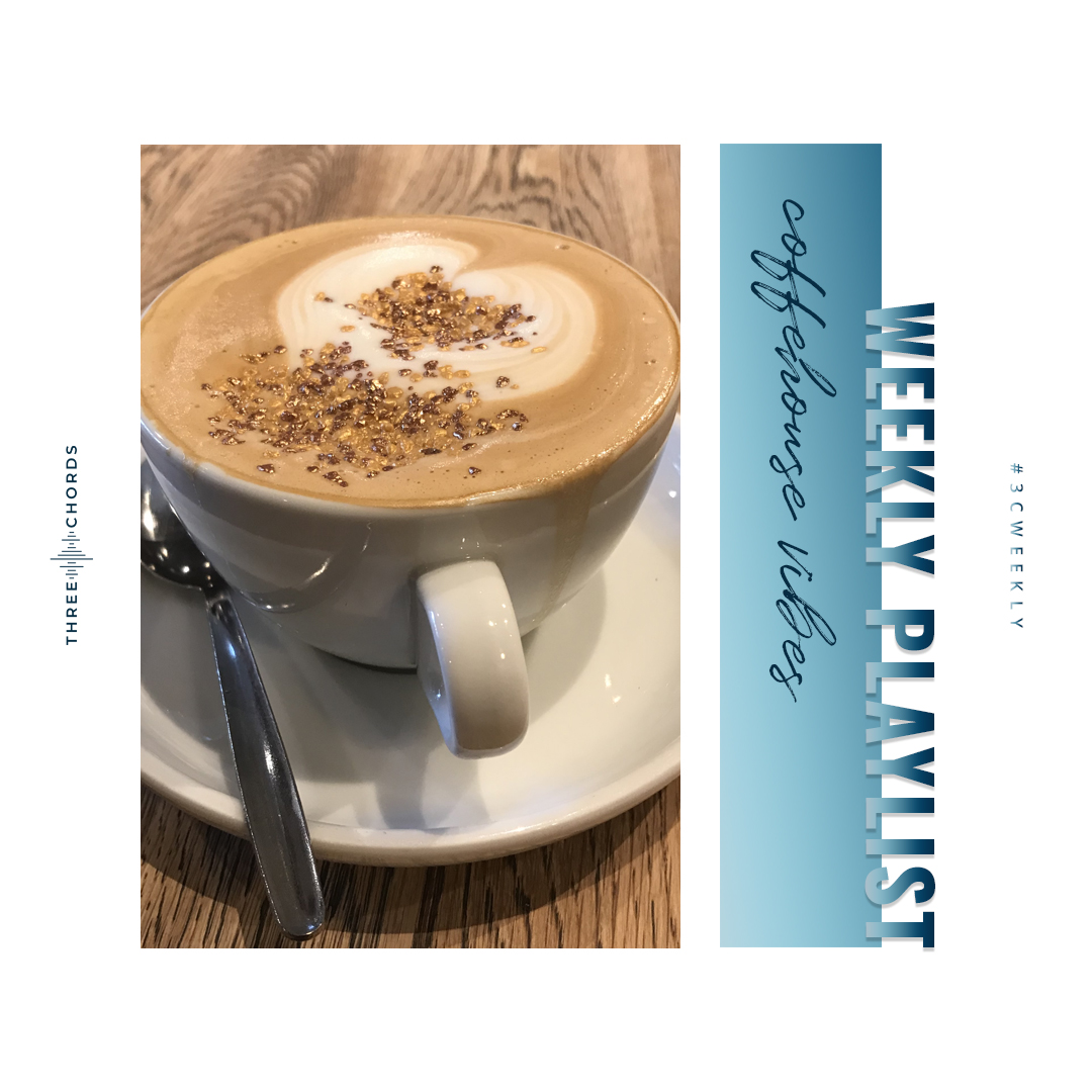 Weekly Playlist #54: coffeehouse vibes