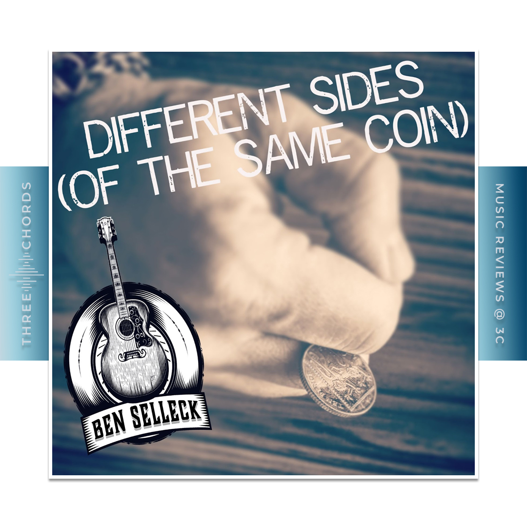 Ben Selleck - Different Sides (Of The Same Coin)