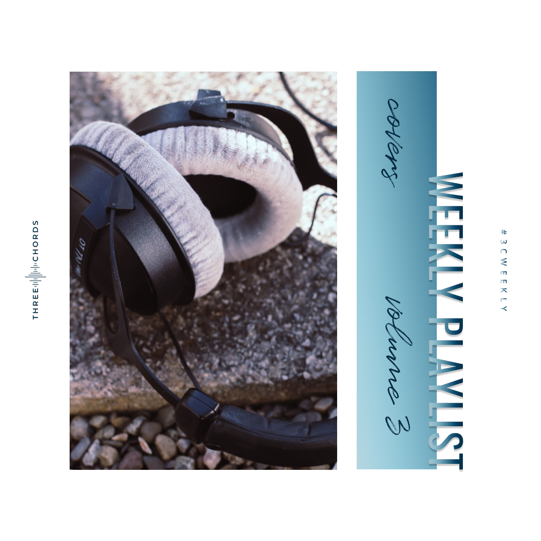 Weekly Playlist #58: covers vol 3