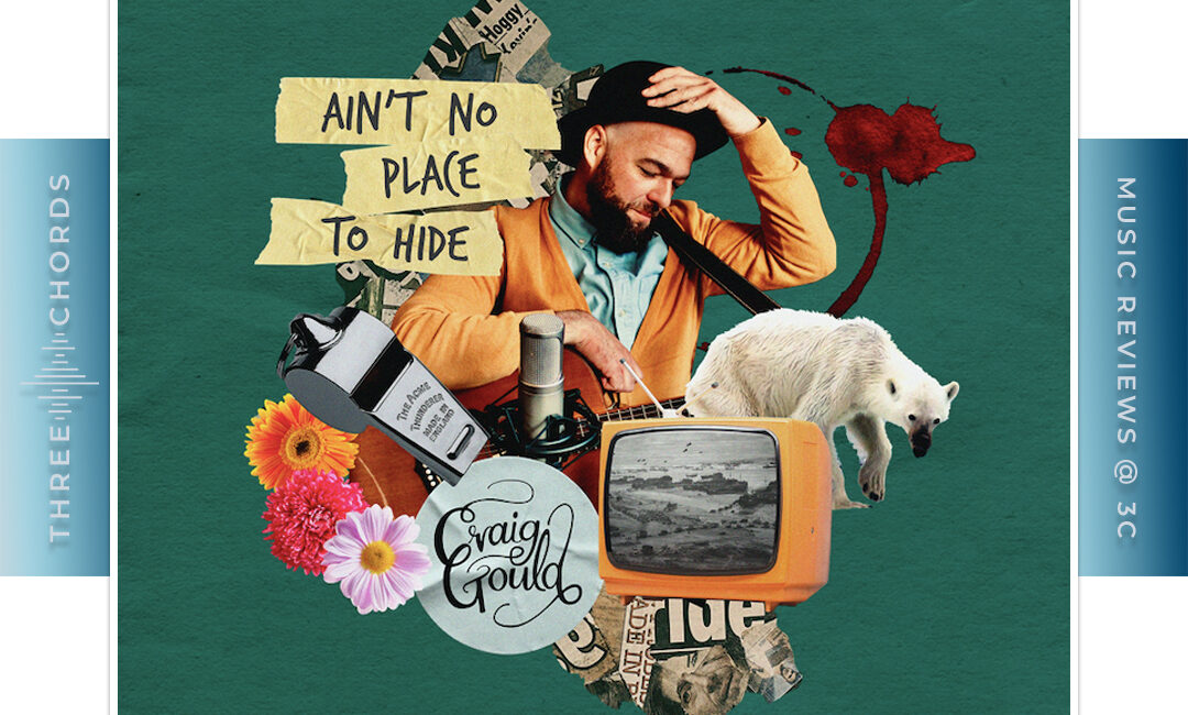 Craig Gould - Ain't No Place To Hide